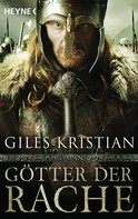 Giles Kristian: Götter der Rache ★★★★