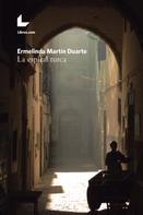 Ermelinda Martín Duarte: La espiral turca