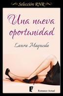 Laura Maqueda: Una nueva oportunidad