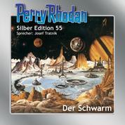 """Perry Rhodan Silber Edition 55: Der Schwarm - Erster Band des Zyklus """"Der Schwarm"""""""