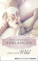 Jaden Tanner: Jung und wild - Mein geheimes Verlangen ★★★★