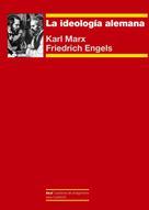 Karl Marx: La ideología alemana