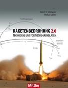 Robert H. Schmucker: Raketenbedrohung 2.0
