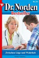 Patricia Vandenberg: Dr. Norden Bestseller 314 – Arztroman ★★