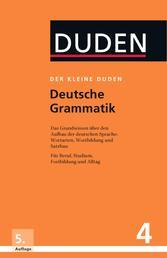Deutsche Grammatik: Eine Sprachlehre für Beruf, Studium, Fortbildung und Alltag - Eine Sprachlehre für Beruf, Studium, Fortbildung und Alltag