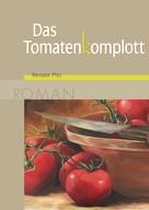 Renate Pitz: Das Tomatenkomplott ★★★