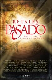 Retales del pasado - Antología de relatos históricos
