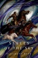Elizabeth Bear: Steles of the Sky