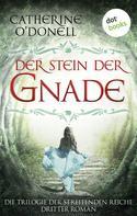 Michaela Link: Trilogie der Streitenden Reiche - Band 3: Der Stein der Gnade ★★★★