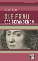 Elisabeth Hering: Die Frau des Gefangenen