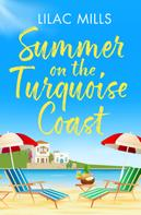 Lilac Mills: Summer on the Turquoise Coast