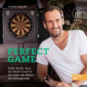 Perfect Game - Eine neue Ära im Profi-Darts. Die Stars, die Storys, die Hintergründe