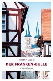 Der Franken-Bulle - Kriminalroman