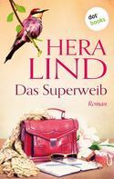 Hera Lind: Das Superweib ★★★