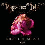 Magisches Erbe - Bloodlines