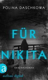 Für Nikita - Kriminalroman