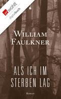 William Faulkner: Als ich im Sterben lag ★★★