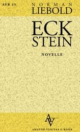 Eckstein - Novelle