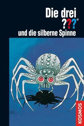 Die drei ???, und die silberne Spinne (drei Fragezeichen)