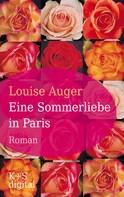 Louise Auger: Eine Sommerliebe in Paris ★★★★