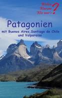 Ute Fischer: Patagonien ★★★★