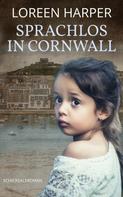 Loreen Harper: Sprachlos in Cornwall