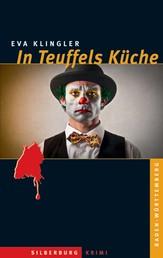 In Teuffels Küche - Ein Baden-Württemberg-Krimi