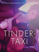 Lea Lind: Tinder-Taxi: Erika Lust-Erotik