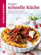 kochen & genießen: K&G - Unsere schnelle Küche ★★★★
