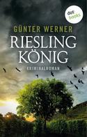 Günter Werner: Rieslingkönig ★★★