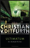 Christian v. Ditfurth: Ultimatum ★★★★