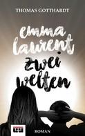 Thomas Gotthardt: Emma Laurent