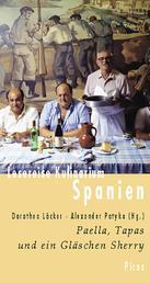 Lesereise Kulinarium Spanien - Paella, Tapas und ein Gläschen Sherry