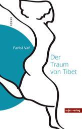 Der Traum von Tibet