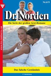 Dr. Norden 619 – Arztroman - Das falsche Geständnis