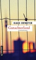 Klaus Erfmeyer: Gutachterland ★★★★