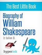 Julian D.: William Shakespeare: A Biography