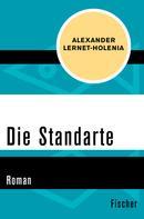 Alexander Lernet-Holenia: Die Standarte