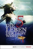 Cat Patrick: Die fünf Leben der Daisy West ★★★★