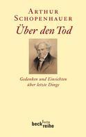 Arthur Schopenhauer: Über den Tod ★★★★★