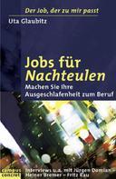 Uta Glaubitz: Jobs für Nachteulen ★★