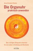 Anna E. Röcker: Die Organuhr praktisch anwenden ★★★★