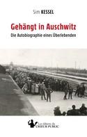 Sim Kessel: Gehängt in Auschwitz ★★★★