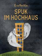Eva Rechlin: Spuk im Hochhaus