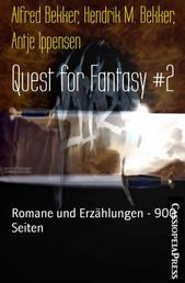 Quest for Fantasy #2 - Romane und Erzählungen - 900 Seiten
