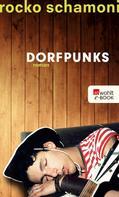 Rocko Schamoni: Dorfpunks ★★★★