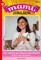 Jutta von Kampen: Mami Jubiläum 10 – Familienroman