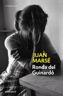 Juan Marsé: Ronda del Guinardó