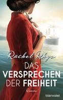 Rachel Rhys: Das Versprechen der Freiheit ★★★★