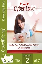 Cyber Love - Ultimate guide to love, relationship and dating online